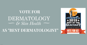 "Vote Dermatology & Skin Health as ""Best Dermatologist""!"